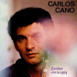 CARLOS CANO - QUEDATE CON...