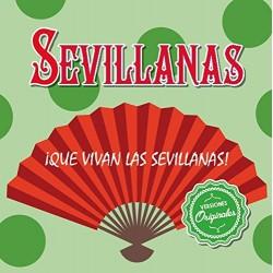 QUE VIVAN LAS SEVILLANAS! -...