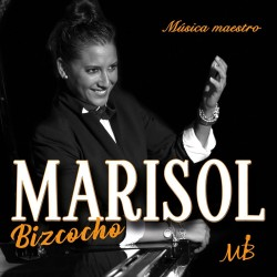 MARISOL BIZCOCHO - MÚSICA...
