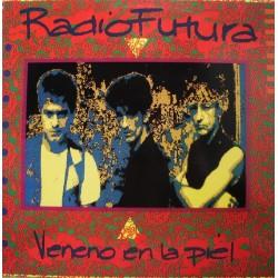 RADIO FUTURA - VENENO EN LA...