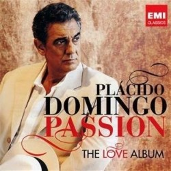 PLACIDO DOMINGO - PASSION,...