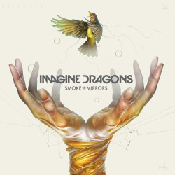 IMAGINE DRAGONS - SMOKE +...