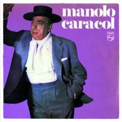 Manolo Caracol - Manolo...