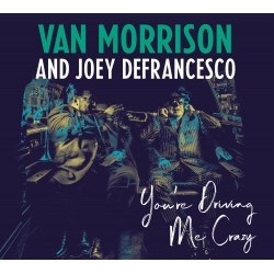 VAN MORRISON AND JOEY...