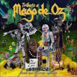 Tributo a MAGO DE OZ - STAY...