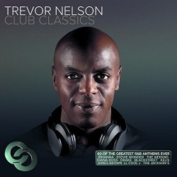 Trevor Nelson Club Classics...