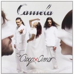 CAMELA - SE CIEGA POR AMOR...
