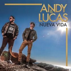 ANDY & LUCAS - NUEVA VIDA...