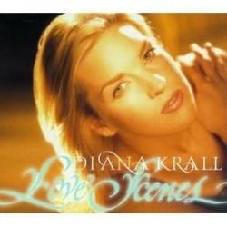 DIANA KRALL - LOVE SCENES...
