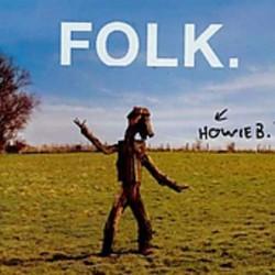 HOWIE B. - FOLK  (Cd)