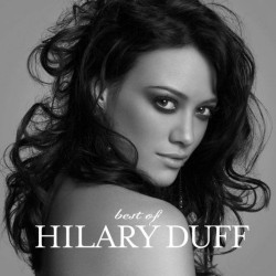 HILARY DUFF - BEST OF   (Cd)