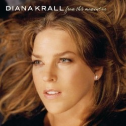 DIANA KRALL - FROM THIS...