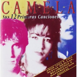 CAMELA - SUS 12 PRIMERAS...
