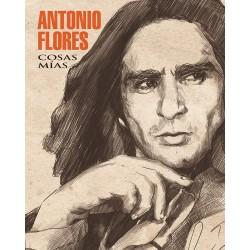 ANTONIO FLORES - COSAS MIAS...