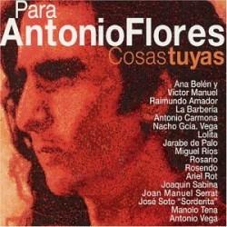 Para Antonio Flores Cosas...