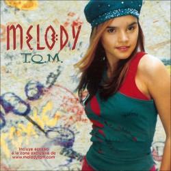 MELODY - T.Q.M.  (Cd)