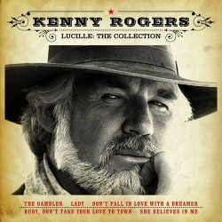 KENNY ROGERS - LUCILLE: THE...