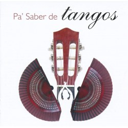 PA SABER DE TANGOS - VARIOS...