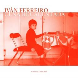 IVAN FERREIRO - CENA...