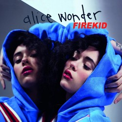 ALICE WONDER - FIREKID  (Cd)