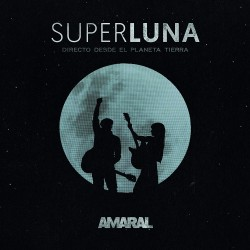 AMARAL - SUPERLUNA. DIRECTO...