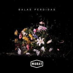 MORAT - BALAS PERDIDAS  (Cd)