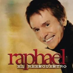 RAPHAEL - EL REENCUENTRO...