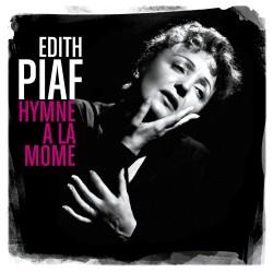 EDITH PIAF - HYMNE A LA...