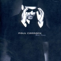PAUL CARRACK - BLUE VIEWS...