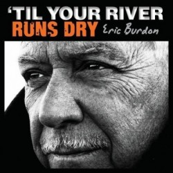 ERIC BURDON - TIL YOUR...