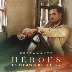 DAVID BUSTAMANTE - HEROES...