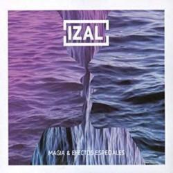 IZAL - MAGIA Y EFECTOS...