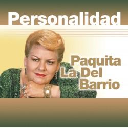 PAQUITA LA DEL BARRIO -...