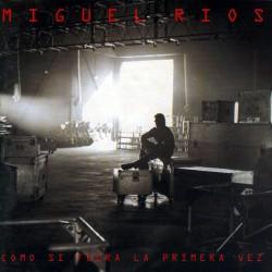 MIGUEL RIOS - COMO SI FUERA...