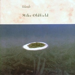MIKE OLDFIELD - ISLANDS  R...