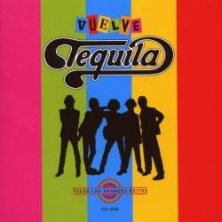 Tequila - Vuelve Tequila...