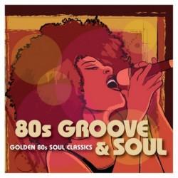 80s Groove Soul - VARIOS...