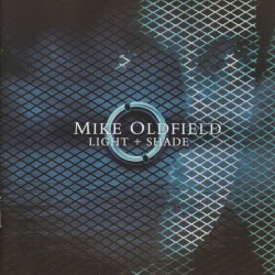 Mike Oldfield - Light +...