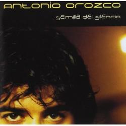 ANTONIO OROZCO - SEMILLA...