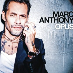 MARC ANTHONY - OPUS...