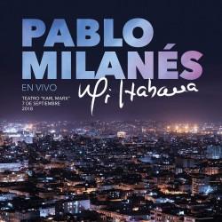 PABLO MILANES - MI HABANA...