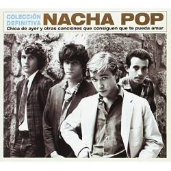 NACHA POP - CHICA DE AYER Y...