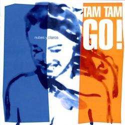 TAM TAM GO - NUBES Y CLAROS...