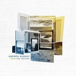 ANDRES SUAREZ - DESDE UNA...