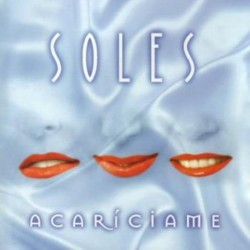 SOLES - ACARICIAME  (Cd)
