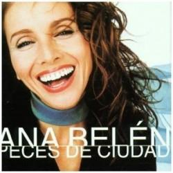 ANA BELEN - PECES DE CIUDAD...