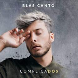 BLAS CANTO - COMPLICADOS...