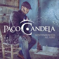 Paco Candela - Sentimientos...