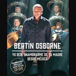 Bertin Osborne - Yo Debí...