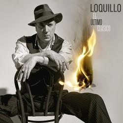 LOQUILLO - EL ULTIMO...